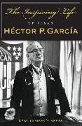 Cover-Bild zu Akers, Cecilia Garcia: Inspiring Life of Texan Hector P. Garcia (eBook)