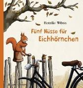 Cover-Bild zu Fünf Nüsse für Eichhörnchen von Wilson, Henrike
