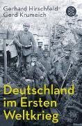 Cover-Bild zu Hirschfeld, Gerhard: Deutschland im Ersten Weltkrieg