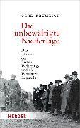 Cover-Bild zu Krumeich, Gerd: Die unbewältigte Niederlage (eBook)