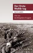 Cover-Bild zu Krumeich, Gerd: Die 101 wichtigsten Fragen - Der Erste Weltkrieg