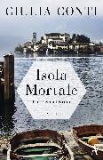 Cover-Bild zu Isola Mortale (eBook) von Conti, Giulia