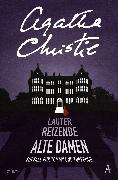 Cover-Bild zu Lauter reizende alte Damen (eBook) von Christie, Agatha