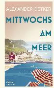 Cover-Bild zu Mittwochs am Meer (eBook) von Oetker, Alexander