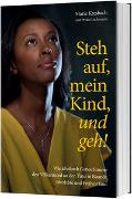 Cover-Bild zu Steh auf, mein Kind, und geh! von Kresbach, Marie