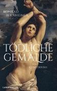Cover-Bild zu Tödliche Gemälde (eBook) von Bernheimer, Konrad