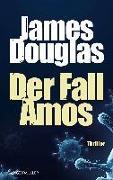Cover-Bild zu Der Fall Amos von Douglas, James