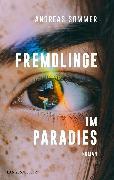 Cover-Bild zu Fremdlinge im Paradies (eBook) von Sommer, Andreas