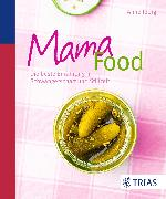 Cover-Bild zu Iburg, Anne: Mama-Food (eBook)