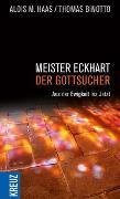 Cover-Bild zu Meister Eckhart - der Gottsucher von Haas, Alois M.