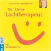 Cover-Bild zu Der kleine Lachtherapeut (Audio Download) von Rusch, Caroline