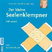 Cover-Bild zu Der kleine Seelenklempner (Audio Download) von Rusch, Caroline