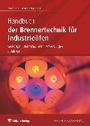 Cover-Bild zu Handbuch der Brennertechnik für Industrieöfen (eBook) von Wünning, Joachim G. (Hrsg.)