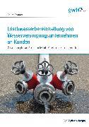 Cover-Bild zu Löschwasserbereitstellung von Wasserversorgungsunternehmen an Kunden (eBook) von Kramer, Beate