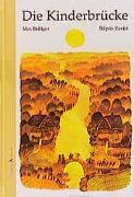 Cover-Bild zu Die Kinderbrücke von Bolliger, Max