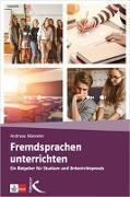 Cover-Bild zu Fremdsprachen unterrichten von Nieweler, Andreas (Hrsg.)