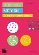 Cover-Bild zu Praxisratgeber Digitale Medien in der Grundschule (eBook) von Biesemann, Nina
