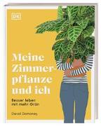 Cover-Bild zu Meine Zimmerpflanze und ich von Domoney, David