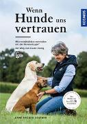 Cover-Bild zu Wenn Hunde uns vertrauen von Krüger-Degener, Anne
