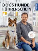 Cover-Bild zu DOGS Hundeführerschein von Rütter, Martin