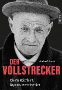 Cover-Bild zu Der Vollstrecker (eBook) von Ernst, Roland