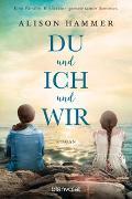 Cover-Bild zu DU und ICH und WIR von Hammer, Alison