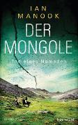 Cover-Bild zu Der Mongole - Tod eines Nomaden von Manook, Ian
