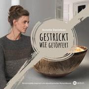 Cover-Bild zu Gestrickt wie getöpfert von Danielsen, Annette