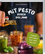 Cover-Bild zu Mit Pesto durch das Jahr von Schäferhoff, Felix