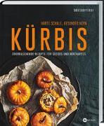 Cover-Bild zu Kürbis - Harte Schale, gesunder Kern von Staun Petersen, Soren