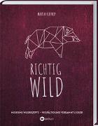 Cover-Bild zu Richtig Wild! von Kintrup, Martin