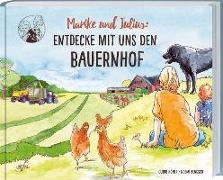 Cover-Bild zu Marike und Julius: Entdecke mit uns den Bauernhof von Guido, Höner