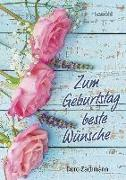 Cover-Bild zu Zum Geburtstag beste Wünsche von Zachmann, Doro