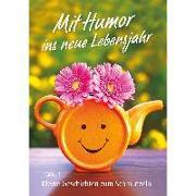 Cover-Bild zu Mit Humor ins neue Lebensjahr