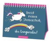 Cover-Bild zu Fresst meinen Sternenstaub, ihr Langweiler! von Becker, Reinhard