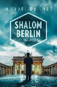 Cover-Bild zu Shalom Berlin (eBook) von Wallner, Michael