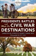 Cover-Bild zu Ludwick, Cameron M.: Presidents, Battles, and Must-See Civil War Destinations (eBook)