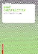 Cover-Bild zu Basics Roof Construction (eBook) von Brotrück, Tanja