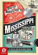 Cover-Bild zu Morosinotto, Davide: Die Mississippi-Bande (eBook)