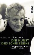Cover-Bild zu Wecker, Konstantin: Die Kunst des Scheiterns