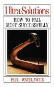 Cover-Bild zu Watzlawick, Paul: Ultra-Solutions: How to Fail Most Successfully