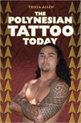 Cover-Bild zu The Polynesian Tattoo Today von Allen, Tricia