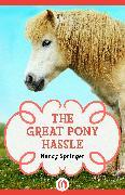 Cover-Bild zu The Great Pony Hassle (eBook) von Springer, Nancy