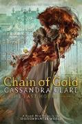 Cover-Bild zu Chain of Gold (eBook) von Clare, Cassandra