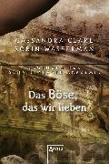 Cover-Bild zu Das Böse, das wir lieben (eBook) von Wasserman, Robin