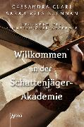 Cover-Bild zu Willkommen in der Schattenjäger-Akademie (eBook) von Clare, Cassandra