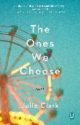 Cover-Bild zu Clark, Julie: The Ones We Choose