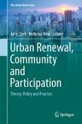 Cover-Bild zu Clark, Julie (Hrsg.): Urban Renewal, Community and Participation