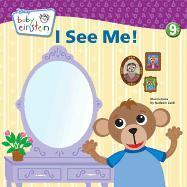 Cover-Bild zu Aigner-Clark, Julie: I See Me!: A Mirror Board Book