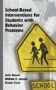 Cover-Bild zu Bowen, Julie: School-Based Interventions for Students with Behavior Problems